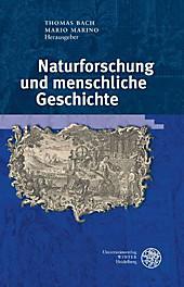 Naturforschung und menschliche Geschichte.  - Buch