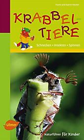 Naturführer für Kinder: Krabbeltiere - eBook - Frank und Katrin Hecker,