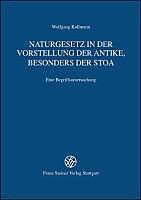 Naturgesetz in der Vorstellung der Antike, besonders der Stoa. Wolfgang Kullmann, - Buch - Wolfgang Kullmann,