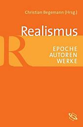 Neue Wege der Forschung: Realismus - eBook