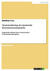 Neuromarketing als emotionale Konsumentenansprache - eBook - Matthias Traa,