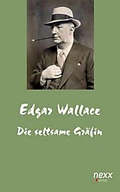 NEXX: Die seltsame Gräfin - eBook - Edgar Wallace,