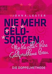 Nie mehr Geldsorgen - eBook - John A. Lester,