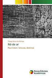 Nó de ar. Thiago Ponce de Moraes, - Buch - Thiago Ponce de Moraes,