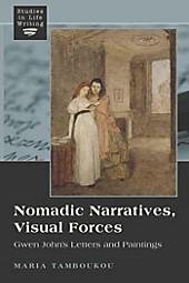 Nomadic Narratives, Visual Forces. Maria Tamboukou, - Buch - Maria Tamboukou,