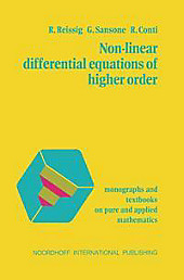 Non-Linear Differential Equations of Higher Order. R. Conti, G. Sansone, R. Reissig, - Buch - R. Conti, G. Sansone, R. Reissig,