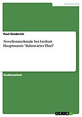 Novellenmerkmale bei Gerhart Hauptmanns