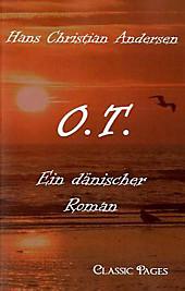 O.T.. Hans Christian Andersen, - Buch - Hans Christian Andersen,