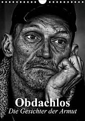 Obdachlos. Die Gesichter der Armut (Wandkalender 2021 DIN A4 hoch) - Kalender - Elisabeth Stanzer,