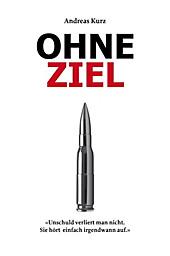 Ohne Ziel - eBook - Andreas Kurz,