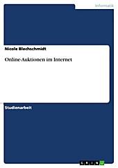 Online-Auktionen im Internet - eBook - Nicole Blechschmidt,