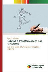 Órbitas e transformações não circulares. Lena J-T Stromberg, - Buch - Lena J-T Stromberg,