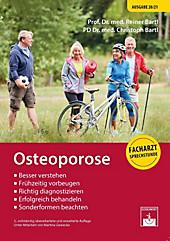 Osteoporose. Christoph Bartl, Reiner Bartl, - Buch - Christoph Bartl, Reiner Bartl,