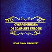 Overpeinzingen: De Complete Trilogie - eBook - Timon Flikweert,
