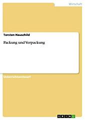 Packung und Verpackung - eBook - Torsten Hauschild,
