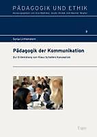 Pädagogik der Kommunikation. Sonja Lichtenstern, - Buch - Sonja Lichtenstern,