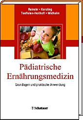 Pädiatrische Ernährungsmedizin - eBook - - -,