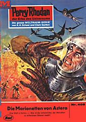 Perry Rhodan-Zyklus Die Cappins Band 405: Die Marionetten von Astera (Heftroman) - eBook - Hans Kneifel,