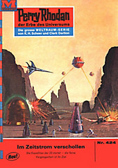Perry Rhodan-Zyklus Die Cappins Band 424: Im Zeitstrom verschollen (Heftroman) - eBook - William Voltz,