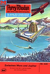Perry Rhodan-Zyklus Die Cappins Band 441: Zwischen Mars und Jupiter (Heftroman) - eBook - H. G. Ewers,