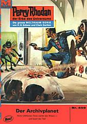 Perry Rhodan-Zyklus Die Cappins Band 459: Der Archivplanet (Heftroman) - eBook - Hans Kneifel,