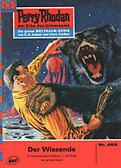 Perry Rhodan-Zyklus Die Cappins Band 462: Der Wissende (Heftroman) - eBook - Clark Darlton,