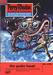 Perry Rhodan-Zyklus Die Cappins Band 475: Der große Vasall (Heftroman) - eBook - William Voltz,