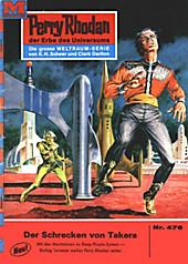 Perry Rhodan-Zyklus Die Cappins Band 476: Der Schrecken von Takera (Heftroman) - eBook - Hans Kneifel,