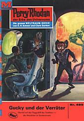 Perry Rhodan-Zyklus Die Cappins Band 489: Gucky und der Verräter (Heftroman) - eBook - Clark Darlton,