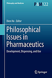 Philosophical Issues in Pharmaceutics.  - Buch