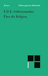 Philosophische Bibliothek: 563 Über die Religion - eBook - Friedrich Schleiermacher,