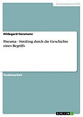 Pneuma - Streifzug durch die Geschichte eines Begriffs - eBook - Hildegard Herzmann,