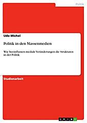 Politik in den Massenmedien - eBook - Udo Michel,