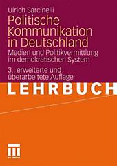 Politische Kommunikation in Deutschland. Ulrich Sarcinelli, - Buch - Ulrich Sarcinelli,
