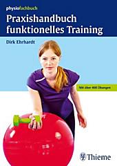 Praxishandbuch funktionelles Training - eBook - Dirk Ehrhardt,