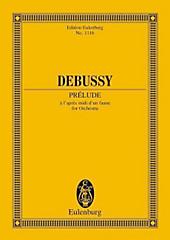 Prelude a l'apres-midi d'un faune, Partitur. Claude Debussy, - Buch - Claude Debussy,