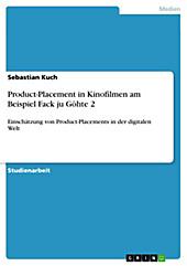 Product-Placement in Kinofilmen am Beispiel Fack ju Göhte 2 - eBook - Sebastian Kuch,