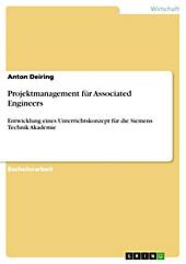 Projektmanagement für Associated Engineers - eBook - Anton Deiring,