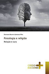 Psicologia e religião. Otaviano Bezerra Santana Filho, - Buch - Otaviano Bezerra Santana Filho,