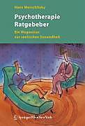 Psychotherapie Ratgeber - eBook - Hans Morschitzky,