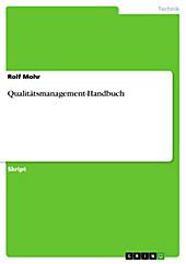 Qualitätsmanagement-Handbuch - eBook - Rolf Mohr,