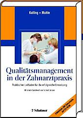 Qualitätsmanagement in der Zahnarztpraxis - eBook - Peter Kolling, Gerwalt Muhle,