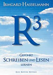 R³ - geführt schreiben und lesen lernen - eBook - Irmgard Hasselmann,