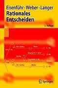 Rationales Entscheiden. Thomas Langer, Franz Eisenführ, Martin Weber, - Buch - Thomas Langer, Franz Eisenführ, Martin Weber,