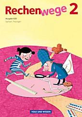 Rechenwege, Ausgabe Süd (2011): 2. Schuljahr, Schülerbuch. Mandy Fuchs, Elke Mirwald, Friedhelm Käpnick, Wolfgang Grohmann, - Buch