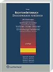 Rechtswörterbuch, Spanisch-Deutsch, Deutsch-Spanisch. Catalina Garay y Chamizo, - Buch - Catalina Garay y Chamizo,