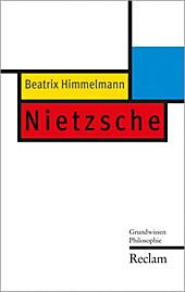 Reclam Grundwissen Philosophie: Nietzsche - eBook - Beatrix Himmelmann,