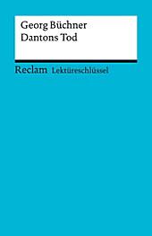 Reclam Lektüreschlüssel: Lektüreschlüssel. Georg Büchner: Dantons Tod - eBook - Wilhelm Große,