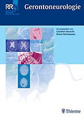 Referenz-Reihe Neurologie (RRN): Gerontoneurologie - eBook - Günther Deuschl, Heinz Reichmann,