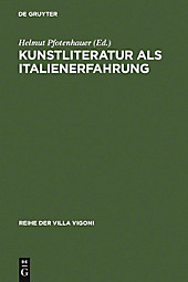 Reihe der Villa Vigoni: 5 Kunstliteratur als Italienerfahrung - eBook - - -,